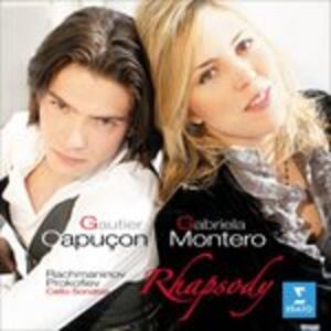 Rhapsody. Sonate per violoncello - CD Audio di Sergej Sergeevic Prokofiev,Sergej Vasilevich Rachmaninov,Gautier Capuçon,Gabriela Montero