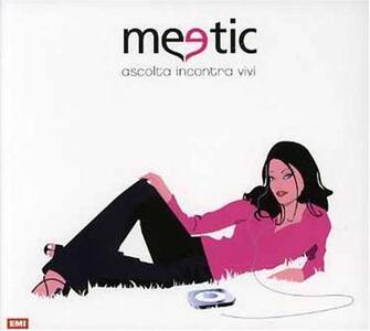 Meetic. Ascolta incontra vivi - CD Audio