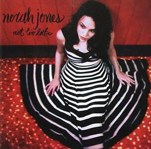 Not Too Late - CD Audio di Norah Jones