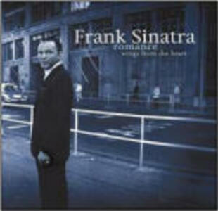 Romance. Songs from the Heart - CD Audio di Frank Sinatra