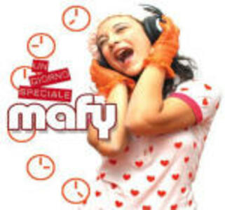 Un giorno speciale - CD Audio di Mafy