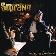 Puisqu'il Faut Vivre - CD Audio di Soprano