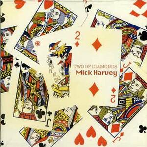 Two of Diamonds - CD Audio di Mick Harvey