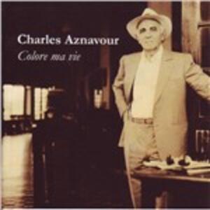 Colore ma vie - CD Audio di Charles Aznavour