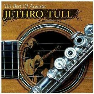 The Best of Acoustic - CD Audio di Jethro Tull