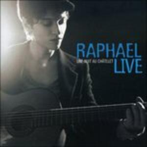Une Nuit Au Chatelet. Live - CD Audio di Raphael
