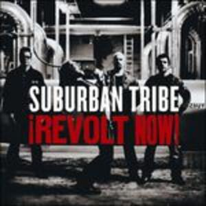 Revolt Now! - CD Audio di Suburban Tribe