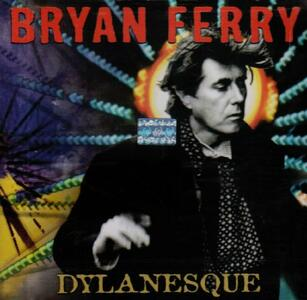 Dylanesque - CD Audio di Bryan Ferry