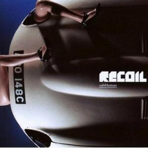 Subhuman - CD Audio di Recoil