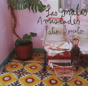 Patio Bonita - CD Audio di Las Malas Amistades