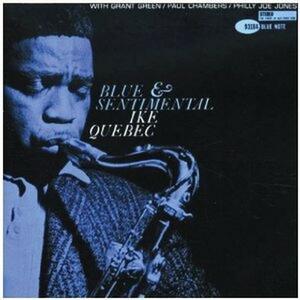Blue and Sentimental - CD Audio di Ike Quebec