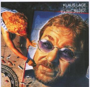Rauhe Bilder - CD Audio di Klaus Lage