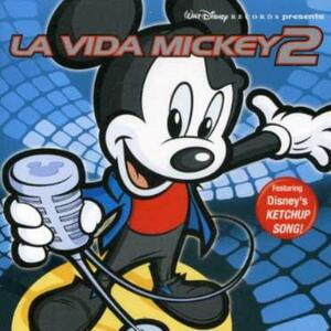 La Vida Mickey 2 - CD Audio