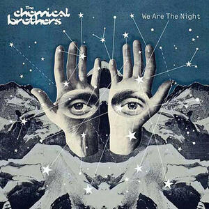 We Are the Night - Vinile LP di Chemical Brothers