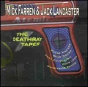 The Deathray Tapes - CD Audio di Mick Farren,Jack Lancaster