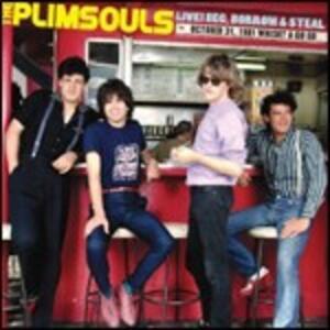 Live! Beg, Borrow & Steal. Whisky a Go Go 31-10-1981 - CD Audio di Plimsouls