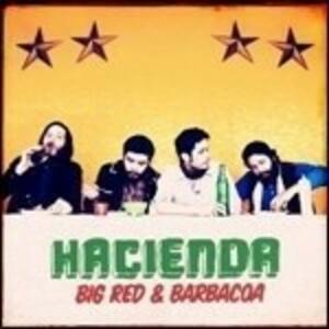 Big Red & Barbacoa - Vinile LP di Hacienda