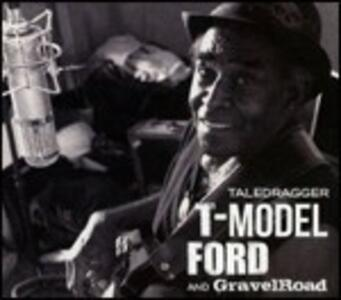 Taledragger - Vinile LP di T-Model Ford,Gravelroad