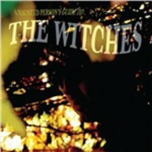 Haunted Person's Guide to the Witches - CD Audio di Witches