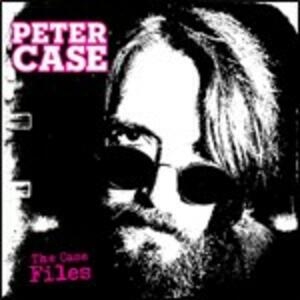 Case Files - CD Audio di Peter Case
