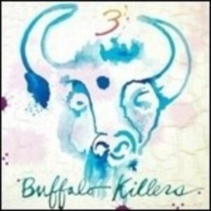 3 - Vinile LP di Buffalo Killers