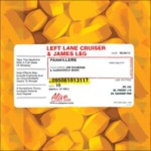 Painkillers - Vinile LP di Left Lane Cruiser