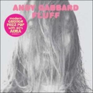 Fluff - Vinile LP di Andy Gabbard