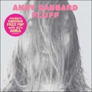 Fluff - CD Audio di Andy Gabbard