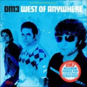 West of Anywhere - CD Audio di DM3