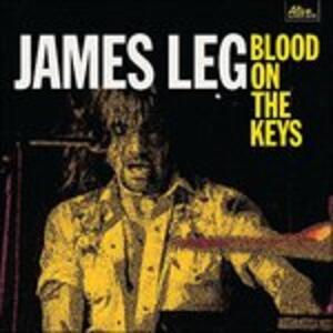 Blood on the Keys - Vinile LP di James Leg