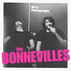 Dirty Photographs - CD Audio di Bonnevilles
