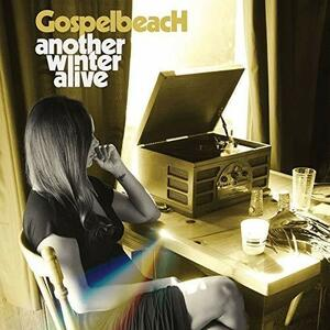 Another Winter Alive - CD Audio di Gospelbeach