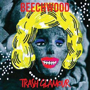 Trash Glamour - CD Audio di Beechwood