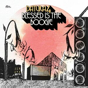 Blessed Is the Boogie - CD Audio di Datura4