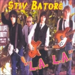 L.A. L.A. - CD Audio di Stiv Bators