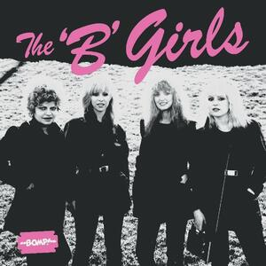 Bad Not Evil - Vinile LP di B Girls