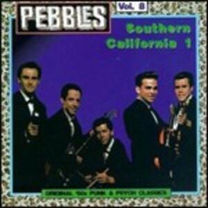 Pebbles vol.8. Southern California part 1 - CD Audio
