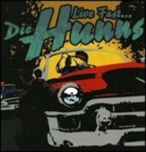 Live Fast - CD Audio di Hunns