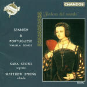 Songs spagnole e portoghesi per vihuela - CD Audio di Sara Stowe,Matthew Spring