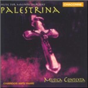 Music for Maunday Thursday - CD Audio di Giovanni Pierluigi da Palestrina
