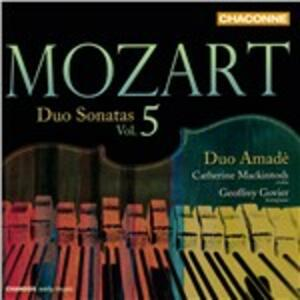 Sonate per violino vol.5 - CD Audio di Wolfgang Amadeus Mozart,Duo Amadè