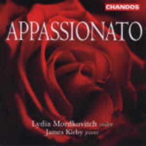 Appassionato - CD Audio di Lydia Mordkovitch,James Kirby