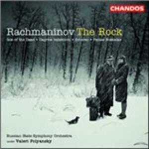 The Rock - CD Audio di Sergej Vasilevich Rachmaninov,Russian State Symphony Orchestra,Valeri Polyansky