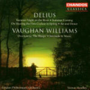 Summer Night on the River - Summer Evening - On Hearing the First Cuckoo in Spring - Air & Dance / Overture The Wasps - Serenad - CD Audio di Ralph Vaughan Williams,Frederick Delius,London Philharmonic Orchestra,Vernon Handley