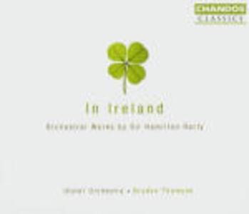 In Ireland - CD Audio di Ulster Orchestra,Hamilton Harty,Bryden Thomson