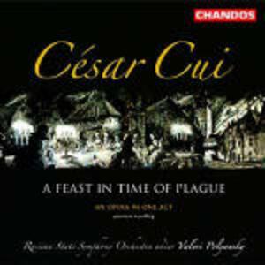 Un festino in tempo di peste - CD Audio di Cesar Cui,Russian State Symphony Orchestra,Valeri Polyansky