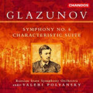 Sinfonia n.6 - Suite caratteristica - CD Audio di Alexander Kostantinovich Glazunov,Russian State Symphony Orchestra,Valeri Polyansky