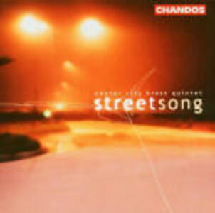 Streetsong - CD Audio di Center City Brass Quintet