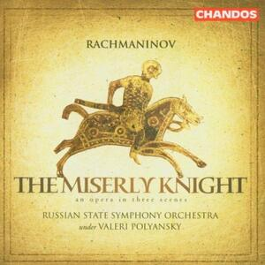 Il cavaliere avaro op.24 - CD Audio di Sergej Vasilevich Rachmaninov,Russian State Symphony Orchestra,Valeri Polyansky