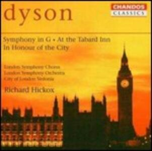 Sinfonia in Sol - At the Tabarn Inn - In Honour of the City - CD Audio di George Dyson